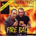 Fire Ball by Dany Larry and Roger Bitoune